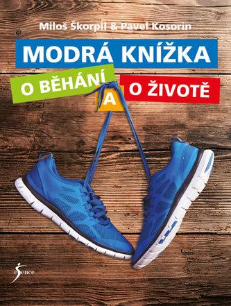 Modrá knížka o běhání a o životě - Miloš Škorpil