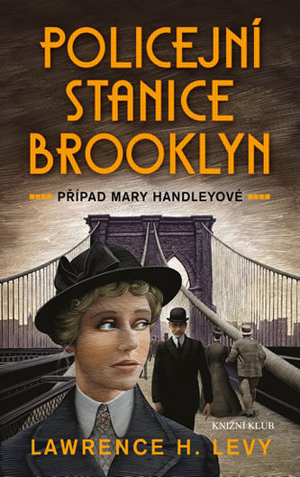 Policejní stanice Brooklyn - Případ Mary Handleyové - Levy Lawrence H.