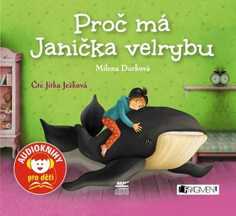 Proč má Janička velrybu (audiokniha pro děti) - Milena Durková