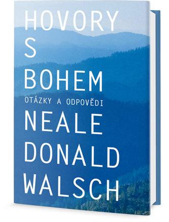 Hovory s Bohem Otázky a odpovědi - Neale Donald Walsch