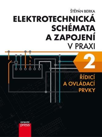 Elektrotechnická schémata a zapojení v praxi 2 - Štěpán Berka