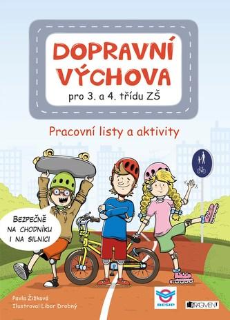 Dopravní výchova pro 3. a 4. třídu ZŠ - Pavla Žižková