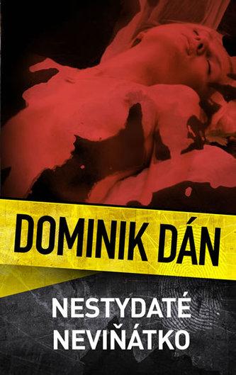 Nestydaté neviňátko - Dominik Dán