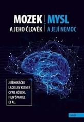 Mozek a jeho člověk, mysl a její nemoc