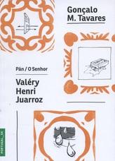 Pán / O Senhor Valéry, Henri, Juarroz