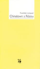 Chinatown s Rózou