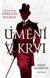 Umění v krvi - Dobrodružství Sherlocka Holmese