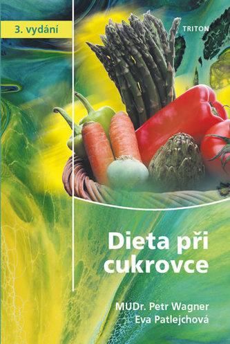 Dieta při cukrovce - Petr Wagner
