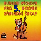 CD Hudební výchova pro 5.r.ZŠ