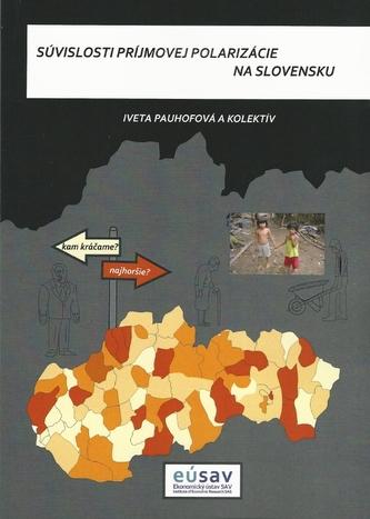 Súvislosti príjmovej polarizácie na Slovensku - Iveta Pauhofová