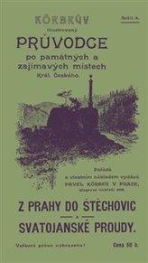 Z Prahy do Štěchovic a Svatojanské proudy
