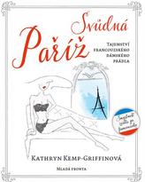 Svůdná Paříž - Tajemství francouzského dámského