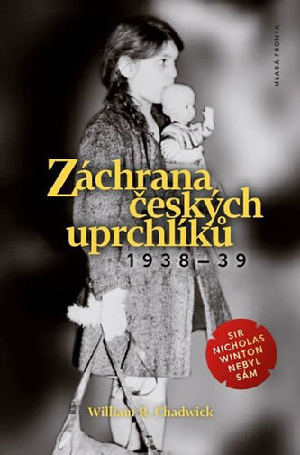 Záchrana českých uprchlíků 1938-39 - William R. Chadwick