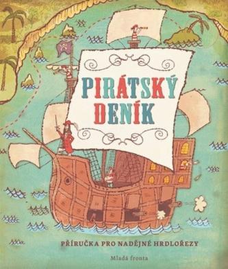 Pirátský deník - Příručka pro nadějné hrdlořezy - John Jory