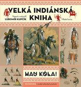 Velká indiánská kniha - HAU KÓLA!