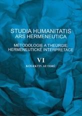 Studia humanitatis ars hermeneutica VI.