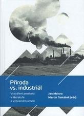 Příroda vs. Industriál