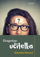 Diagnóza: učitelka