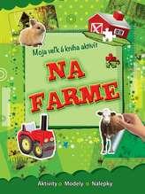 Na farme - Moja veľká kniha aktivít