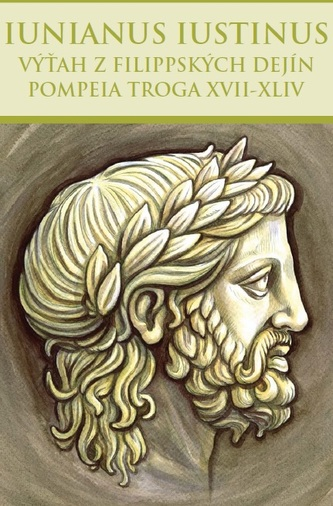 Výťah z Filippských dejín Pompeia Troga XVII-XLIV