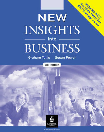 New Insights into Business: Workbook - Tullis Graham , Power Susan