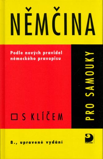 Němčina pro samouky s klíčem - Drahomíra Kettnerová
