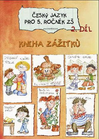 Český jazyk pro 5. ročník základní školy (2. díl) - Potůčková Jana