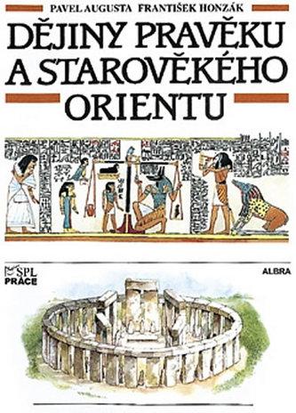 Dějiny pravěku a starověkého Orientu, učebnice dějěpisu pro 2. stupeň ZŠ a nižší ročníky víceletého gymnázia - Náhled učebnice