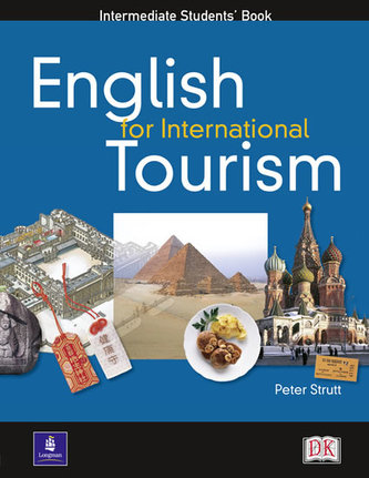 English for International Tourism: Intermediate Coursebook - Strutt Peter