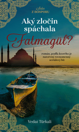 Aký zločin spáchala Fatmagül?