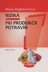 Riziká pri produkcii potravín