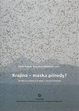 Krajina – maska přírody?