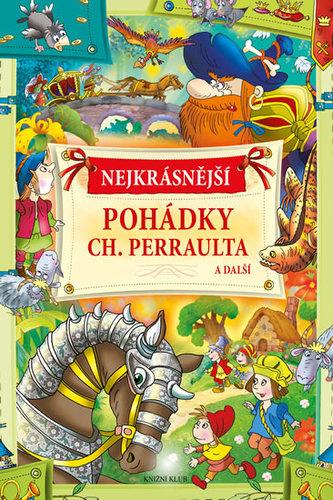 Nejkrásnější pohádky Ch. Perraulta a další - Jörg Meidenbauer