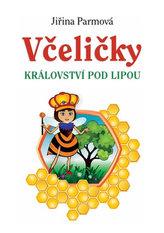 Včeličky - Království pod lipou