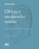 Obhájce moderního umění - Jindřich Chalupecký v kontextu 30. a 40. let 20. století