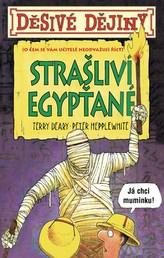 Děsivé dějiny Strašliví Egypťané