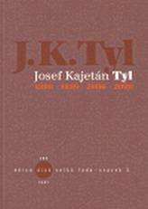 Josef Kajetán Tyl 1808-1856-2006-2008