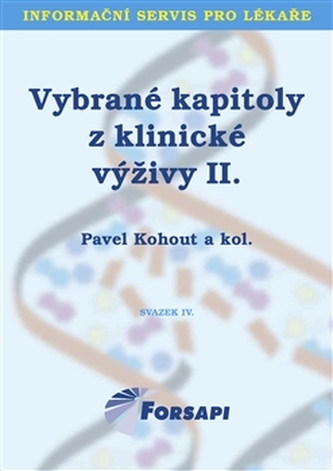 Vybrané kapitoly z klinické výživy II. - Pavel Kohout