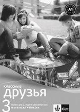 Klassnyje druzja 3 (A1.1) – metodická příručka + CD