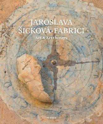 Jaroslava Šicková - Fabrici