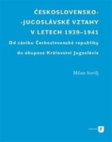 Československo-jugoslávské vztahy v letech 1939-1941