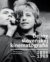 Dejiny slovenskej kinematografie 1896 - 1969