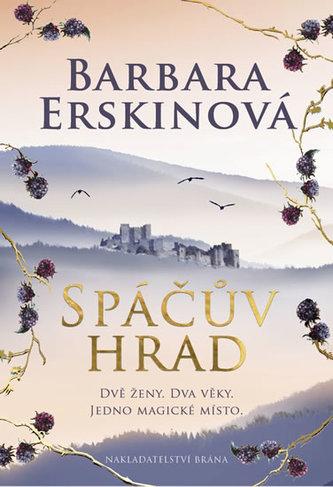 Spáčův hrad - Barbara Erskine