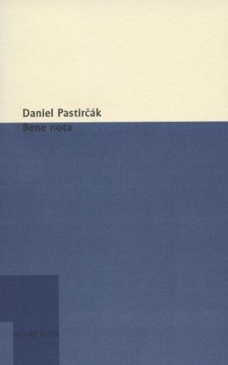 Bene nota - Daniel Pastirčák