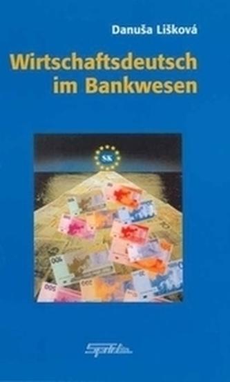 Wirtschaftsdeutsch im Bankwesen