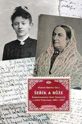 Šeřík a růže - Korespondence Sofie Podlipské a Irmy Geisslové 1883–1897