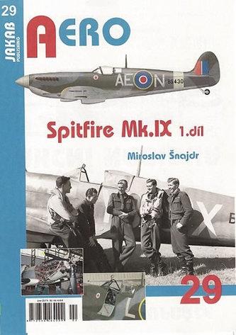 Spitfire Mk.IX - 1.díl - Miroslav Šnajdr