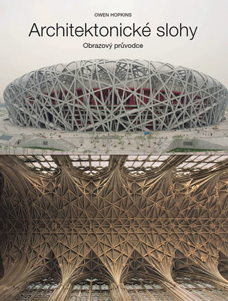 Architektonické slohy - Obrazový průvodce - Hopkins Owen