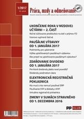 Práca, mzdy a odmeňovanie 1-2017