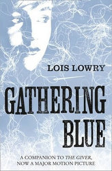 The Giver Quartet: Gathering Blue